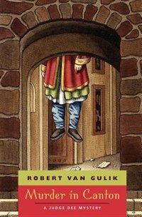 Book Murder In Canton: A Judge Dee Mystery by Robert van Gulik