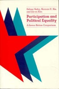 Book Participation And Political Equality: A Seven-Nation Comparison by Sidney Verba