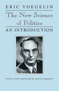 Book The New Science of Politics: An Introduction by Eric Voegelin