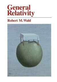 Book General Relativity by Robert M. Wald