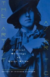 Book The Artist As Critic: Critical Writings of Oscar Wilde by Oscar Wilde