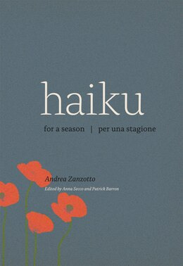 Book Haiku for a Season / Haiku per una stagione by Andrea Zanzotto