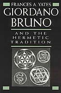 Book Giordano Bruno and the Hermetic Tradition by Frances A. Yates