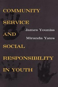 Book Community Service and Social Responsibility in Youth by James Youniss
