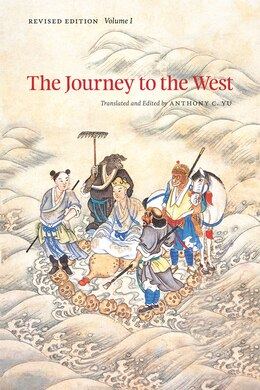 Book The Journey to the West, Revised Edition, Volume 1 by Anthony C. Yu