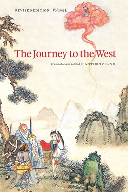 Book The Journey to the West, Revised Edition, Volume 2 by Anthony C. Yu