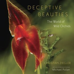 Book Deceptive Beauties: The World of Wild Orchids by Christian Ziegler