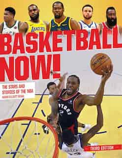 Basketball Now!: The Stars And Stories Of The Nba by Adam Segal