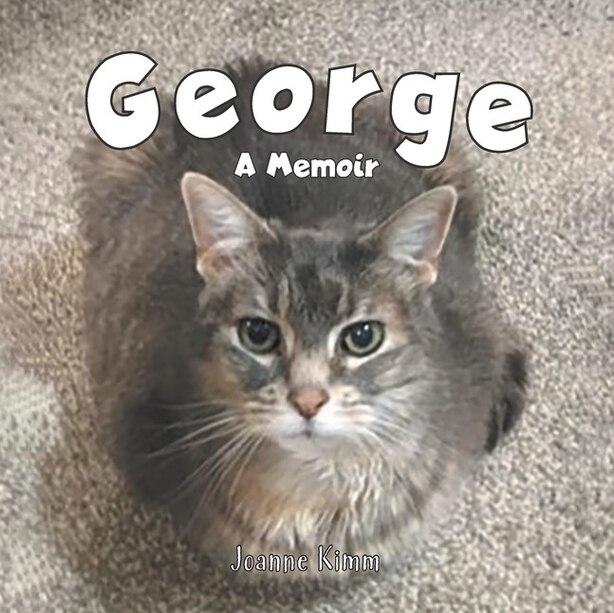 George: a Memoir by Joanne Kimm
