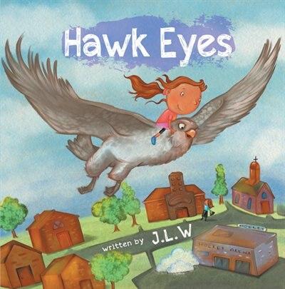 Hawk Eyes by J.L.W