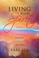 Living With Spirit