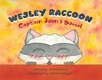 Wesley Raccoon: Captain John's Social (Wesley Raccoon #2)