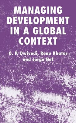 Book Managing Development In A Global Context by O. P. Dwivedi