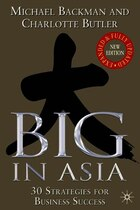 Big in Asia, Revised and Updated: 30 Strategies for Business Success