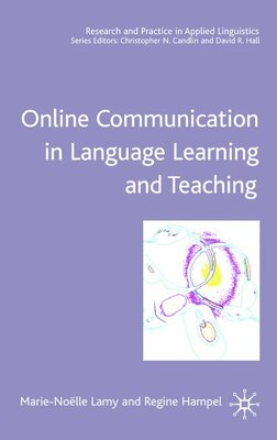 Book Online Communication In Language Learning And Teaching by Regine Hampel