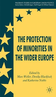 Book The Protection of Minorities in the Wider Europe by M. Weller