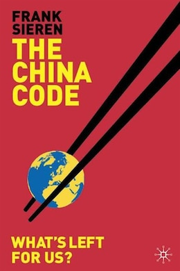 Book The China Code: What's Left for Us by Frank Sieren