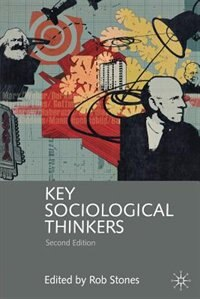Book Key Sociological Thinkers: Second Edition by Rob Stones