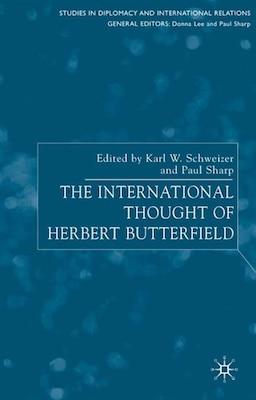 Book The International Thought Of Herbert Butterfield by Paul Sharp