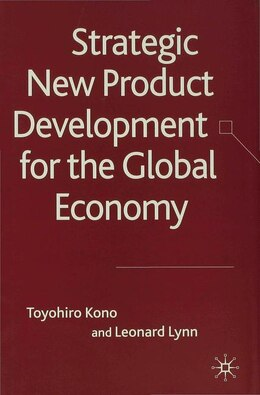 Book Strategic New Product Development in the Global Economy by Toyohiro Kono
