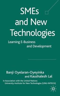 Book Smes And New Technologies: Learning E-Business and Development by B. Oyelaran-oyeyinka