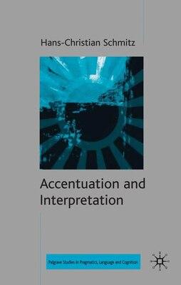 Book Accentuation And Interpretation by H. Schmitz
