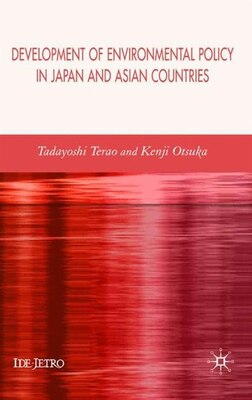 Book Development of Environmental Policy in Japan and Asian Countries by Tadayoshi Terao