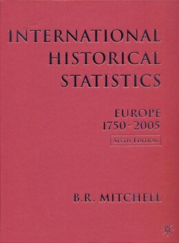 Book International Historical Statistics: Europe, 1750-2005 by Brian R. Mitchell