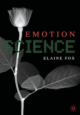 Book Emotion Science: Cognitive and Neuroscientific Approaches to Understanding Human Emotions by Elaine Fox