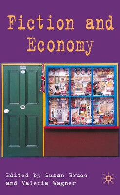 Book Fiction And Economy by Susan Bruce