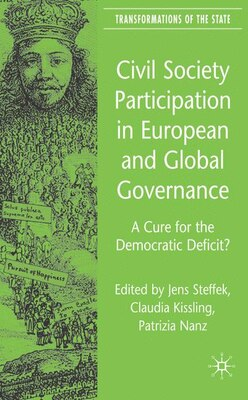 Book Civil Society Participation In European And Global Governance: A Cure for the Democratic Deficit? by J. Steffek