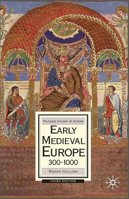 Book Early Medieval Europe, 300-1000: Third Edition by Roger Collins