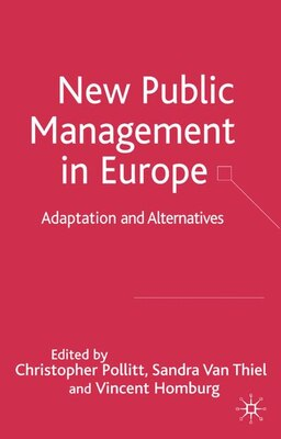 Book The New Public Management in Europe: Adaptation and Alternatives by Christopher Pollitt