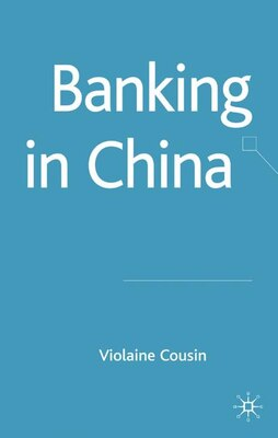 Book Banking In China by Volaine Cousin