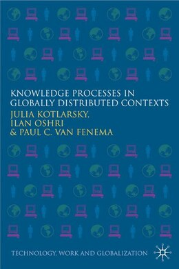 Book Knowledge Processes In Globally Distributed Contexts by J. Kotlarsky