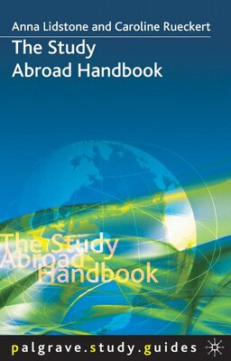 Book The Study Abroad Handbook by Anna Lidstone