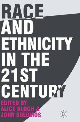Book Race And Ethnicity In The 21st Century by Alice Bloch