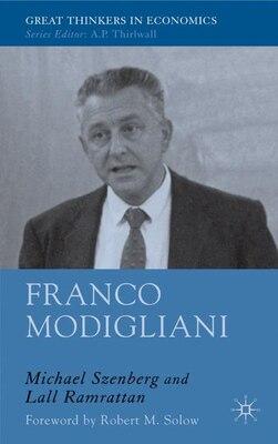 Book Franco Modigliani: A Mind That Never Rests by M. Szenberg