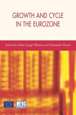 Book Growth And Cycle In The Euro-zone by Gian Luigi Mazzi