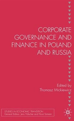 Book Corporate Governance And Finance In Poland And Russia by Tomasz Marek Mickiewicz