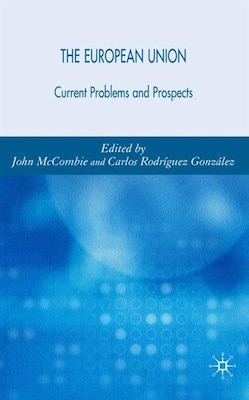 Book The European Union: Current Problems And Prospects by John Mccombie