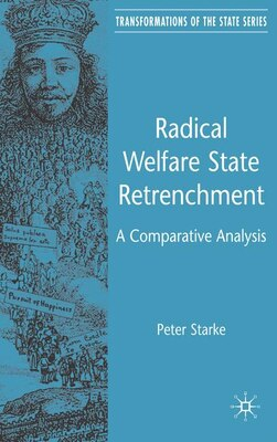 Book Radical Welfare State Retrenchment: A Comparative Analysis by P. Starke