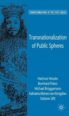 Book Transnationalization Of Public Spheres by Hartmut Wessler