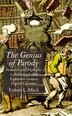 The Genius of Parody: Imitation and Originality in Seventeenth- and Eighteenth-Century English Literature by R. Mack