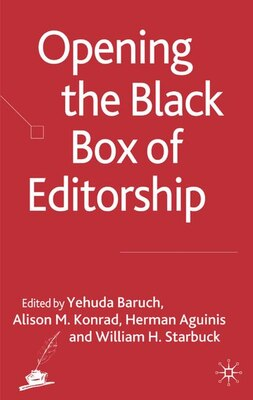 Book Opening the Black Box of Editorship by Y. Baruch