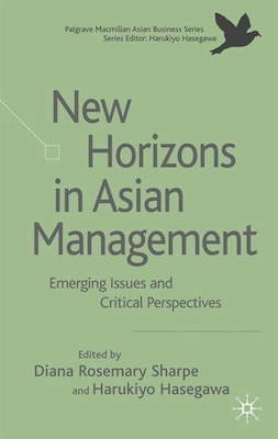 Book New Horizons In Asian Management: Emerging Issues and Critical Perspectives by Diana Sharpe