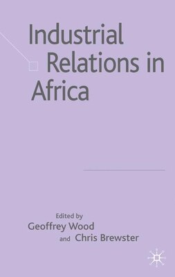 Book Industrial Relations in Africa by Geoffrey Wood