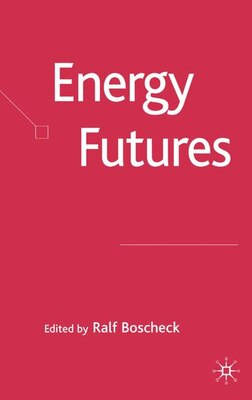 Book Energy Futures by Ralf Boscheck