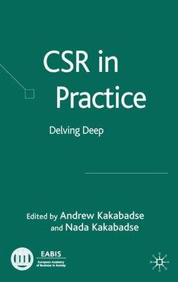 Book Csr In Practice: Delving Deep by N. Kakabadse