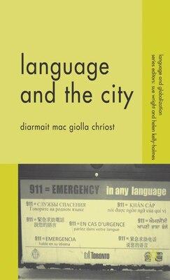 Book Language And The City by Diarmait Mac Giolla Chríost